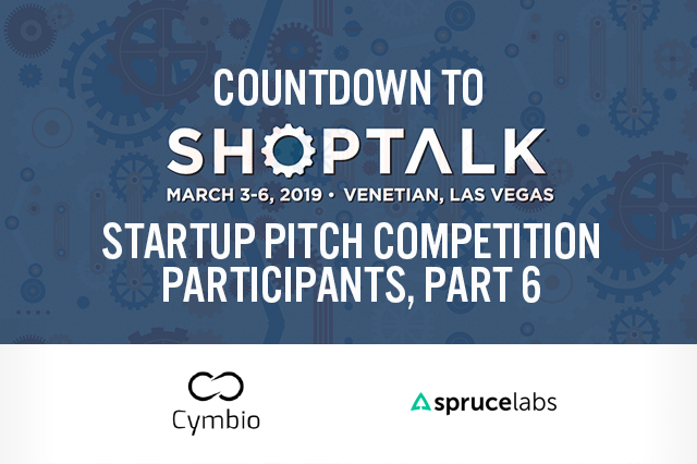 Countdown to Shoptalk 2019: Startup Pitch Competition