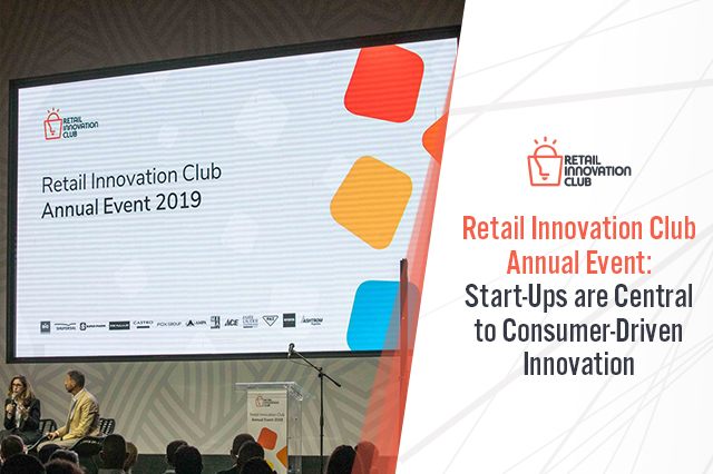Retail Innovation Club Annual Event: Start-Ups are Central