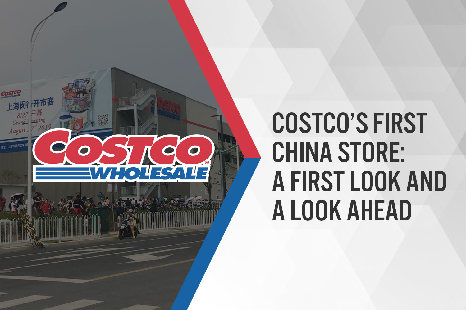 Costco's First China Store: A First Look and a Look Ahead