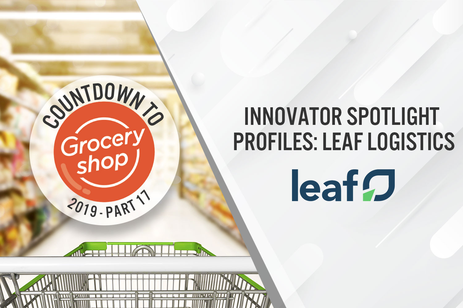 Countdown to Groceryshop 2019: Innovator Spotlight Profiles